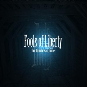 Fools Of Liberty