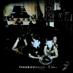 Sparrow Falls - Tides