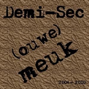 Demi-Sec - Ouwe Meuk