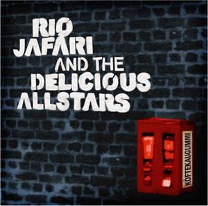 Rio Jafari & The Delicious Allstars
