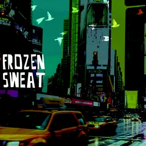 Frozen Sweat