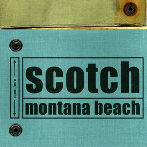 Scotch - Montana Beach