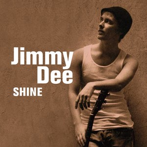 Jimmy Dee - Shine