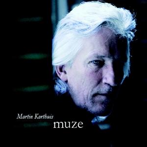 Martin Korthuis - Muze