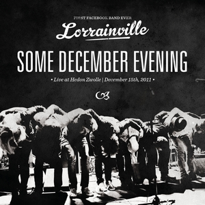 Lorrainville - Some december evening - live at hedon