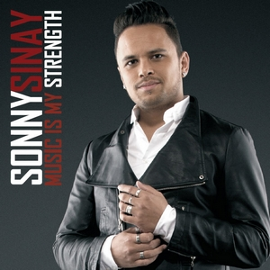 Sonny Sinay - Music is my strength