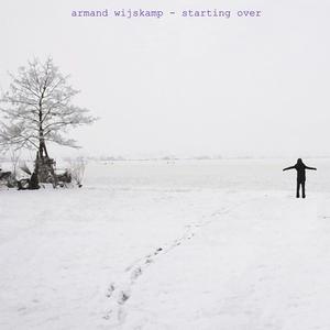 Armand Wijskamp - Starting Over