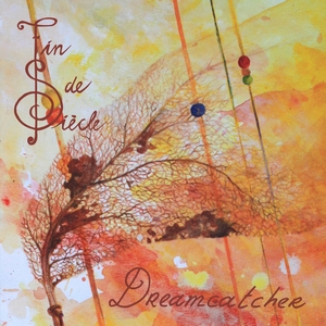Fin de Siècle - Dreamcatcher