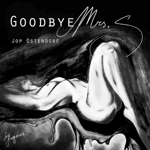Jop Ostendorf - Goodbye Mrs S
