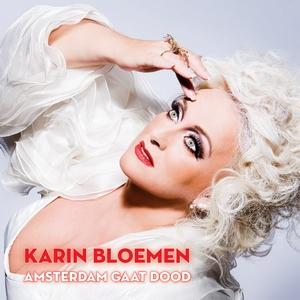 Karin Bloemen - Amsterdam Gaat Dood