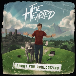 The Hearted - Sorry For Apologizing 300x300