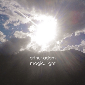 Arthur Adam - Magic Light