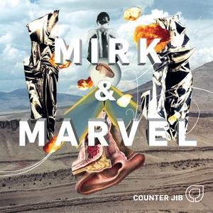 Counter Jib - Mirk & Marvel
