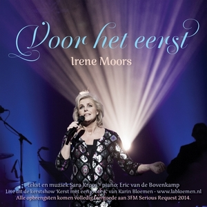 Irene Moors - Voor het eerst
