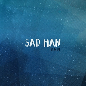 Madi - Sad Man