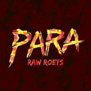 Raw Roets - Para