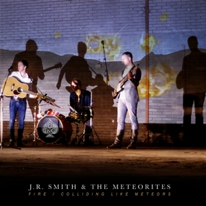 Fire - J.R. Smith & The Meteorites