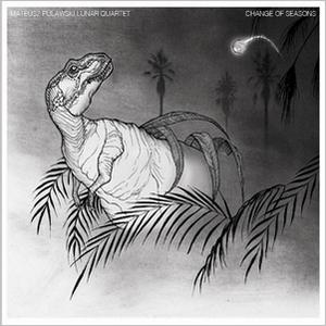 Mateusz Pulawski Lunar Quartet - Change of Seasons