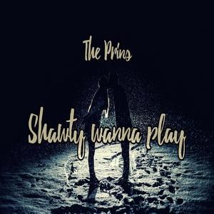The Prins - Shawty Wanna Play