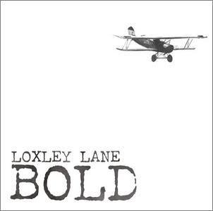 Loxley Lane - Bold