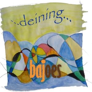Bajoes - Deining