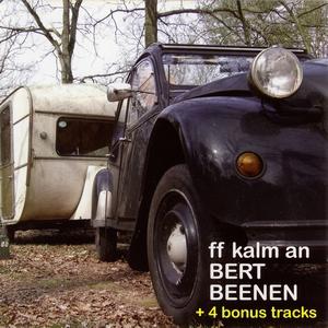 Bert Beenen - ff Kalm An