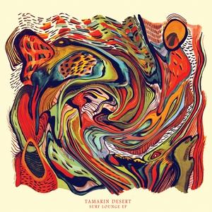 Tamarin Desert - Surf Lounge EP