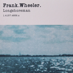 Frank Wheeler - Longshoreman