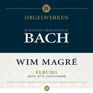 Wim Magré - Orgelwerken