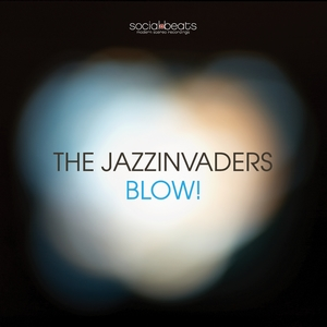 the-jazzinvaders - blow