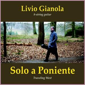 livio-gianola - solo-a-poniente